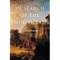 In Search of the Phoenicians (Miriam S. Balmuth Lectures in Ancient History and Archaeology) (English Edition)