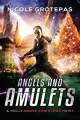 Angels and Amulets: A Steampunk Christmas Adventure Novella (A Holly Drake Christmas Heist Book 1) Kindle Edition