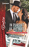 In Pursuit of His Wife (Texas Cattleman's Club: Lies and Lullabies)