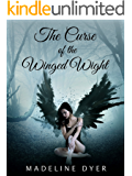 The Curse of the Winged Wight: A Dark Fairy Tale