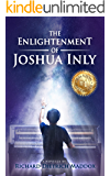The Enlightenment of Joshua Inly: Spiritual Evolution to the Higher Self