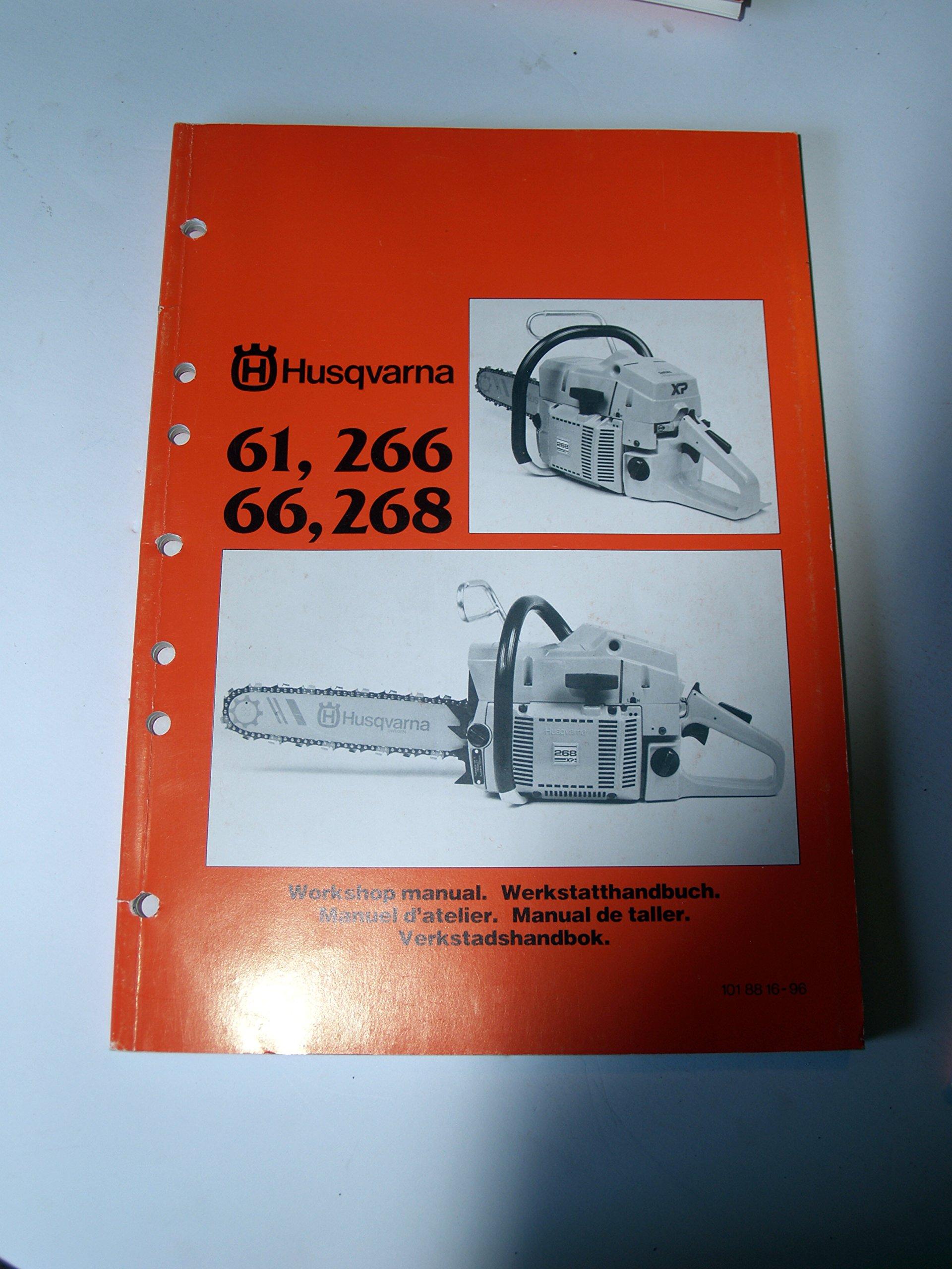 Husqvarna 61 266 66 268 Chain Saw Workshop Service Manual: Husqvarna:  0739718157392: Amazon.com: Books
