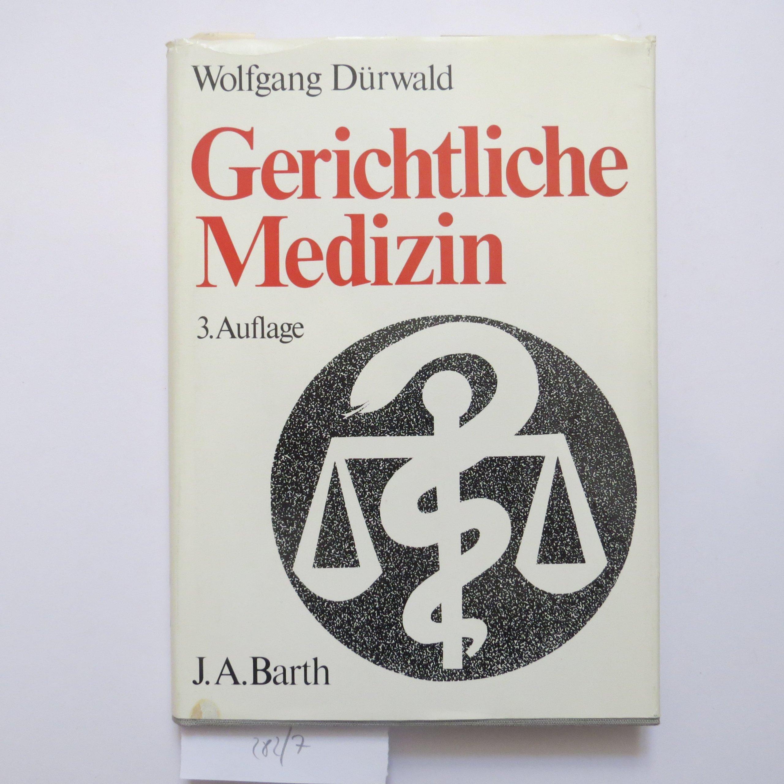 Gerichtliche Medizin. Ein Lehrbuch für Studenten