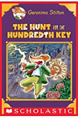 The Hunt for the 100th Key (Geronimo Stilton Special Edition) Kindle Edition