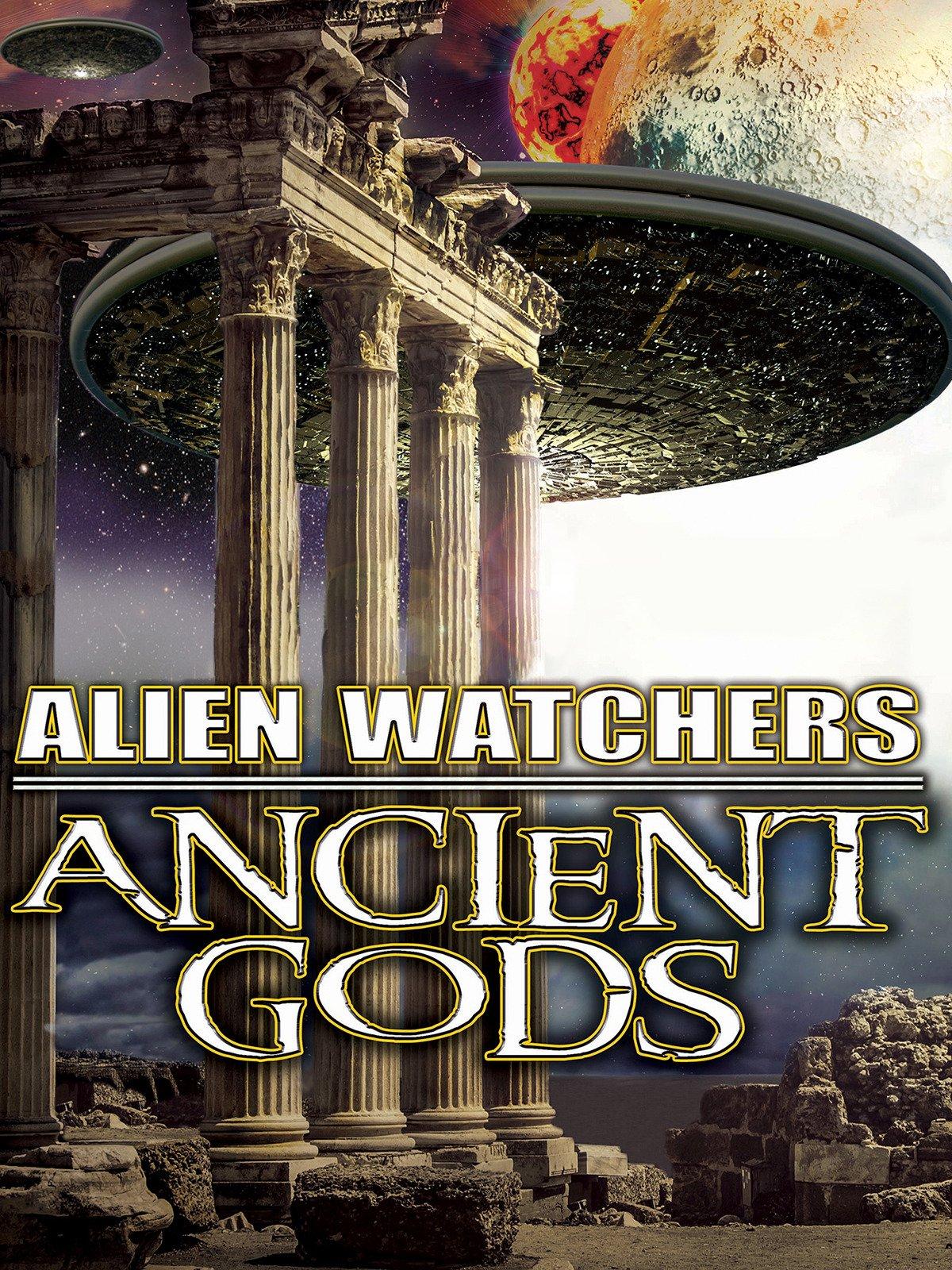 Alien Watchers: Ancient Gods on Amazon Prime Video UK