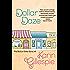 Dollar Daze (The Bottom Dollar Series Book 3)