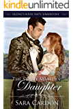 The Stable Master's Daughter (Regency House Party: Somerstone Book 4)