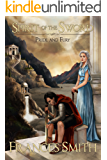 Spirit of the Sword: Pride and Fury (The First Sword Chronicles Book 1)