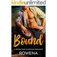 Bound: A BWWM Fake Marriage Romance (Alpha Second Chances Book 8)