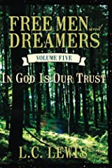 FREE MEN AND DREAMERS Vol 5