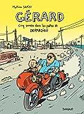 Gérard, cinq années dans les pattes de Depardieu - tome 0 - Gérard, cinq années dans les pattes de Depardieu