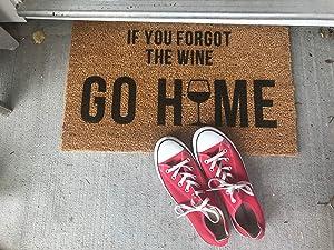 Encounter168 If You Forgot The Wine GO Home Door Mat Cute Doormat Welcome Doormat Christmas Housewarming Thanksgiving Wedding Gift