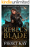 Rebel's Blade (The Aermian Feuds Book 1)