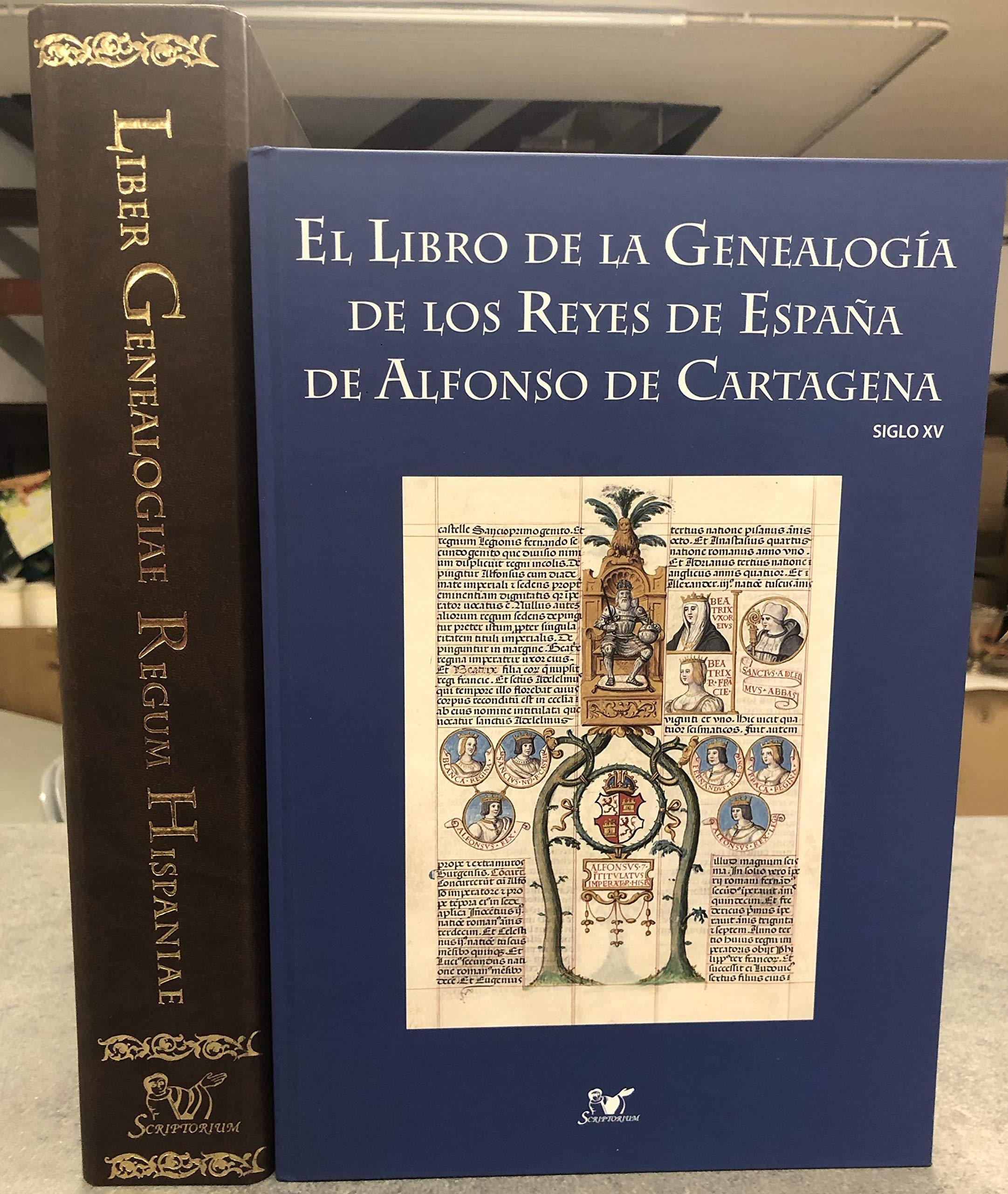 LIBER GENEALOGIE REGUM HISPANIAE: GENEALOGIA DE LOS REYES DE ...