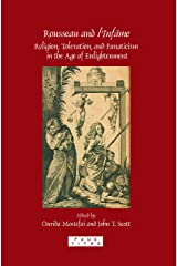 Rousseau and L'Infame: Religion, Toleration, and Fanaticism in the Age of Enlightenment. (Faux Titre) Paperback
