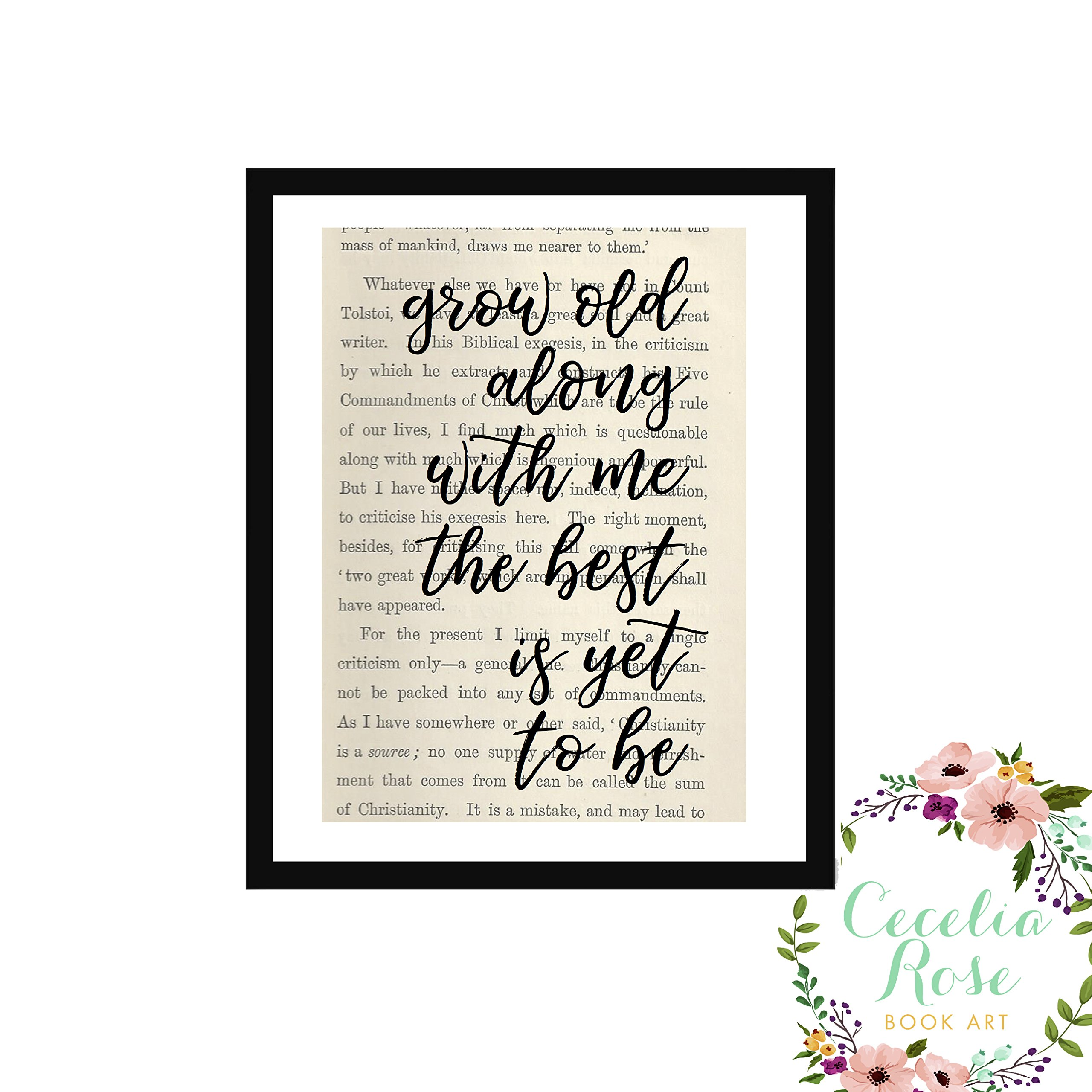 Grow old along with me the best is yet to be Robert Browning John Lennon Yoko Ono Typography Farmhouse Inspirational Quote Upcycled Vintage Book Page Unframed