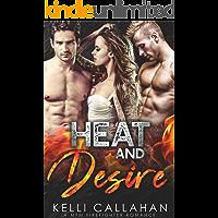 Heat & Desire: A MFM Firefighter Romance (Surrender to Them Book 4)
