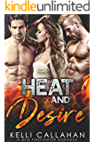 Heat & Desire: A MFM Firefighter Romance (Surrender to Them Book 4)