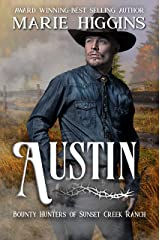 Austin: Bounty Hunters of Sunset Creek Ranch Book 5 Kindle Edition