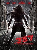 .357 Six Bullets for Revenge