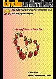 FINI LE CELIBAT! LES MOTS,LE STYLE POUR SEDUIRE SON COEUR-DEVENEZ HEUREUX: Prémices d'amour sans détour (French Edition)