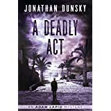 A Deadly Act (Adam Lapid Mysteries Book 5)