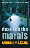Death on the Marais: 1 (Inspector Lucas Rocco)