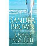 A Whole New Light: A Novel