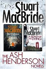 Stuart MacBride: Ash Henderson 2-book Crime Thriller Collection Kindle Edition