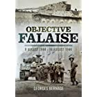Objective Falaise: 8 August 1944–16 August 1944