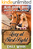 Mail Order Bride: Love at First Sight (Brides for the Bowen Brothers Book 3)
