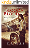 Blood for Blood (Keira Blackwater Series Book 2)