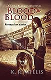Blood for Blood (A Keira Blackwater Novel Book 2)