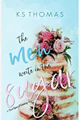 The Men Write in the Sugar (A Once Upon a Wedding Story) Kindle Edition