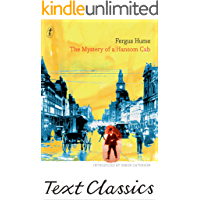 The Mystery Of A Hansom Cab: Text Classics