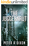 The Juggernaut (Tales from the Juggernaut #1): A space action-adventure mystery