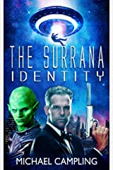 The Surrana Identity: A Sci Fi Comedy Adventure (Brent Bolster Space Detective Book 3) Kindle Edition