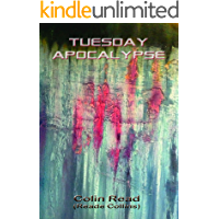 Tuesday Apocalypse (Poetry Collection)