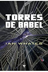Torres de Babel (Spanish Edition) Kindle Edition