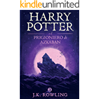 Harry Potter e il Prigioniero di Azkaban (La serie Harry Potter Vol. 3)
