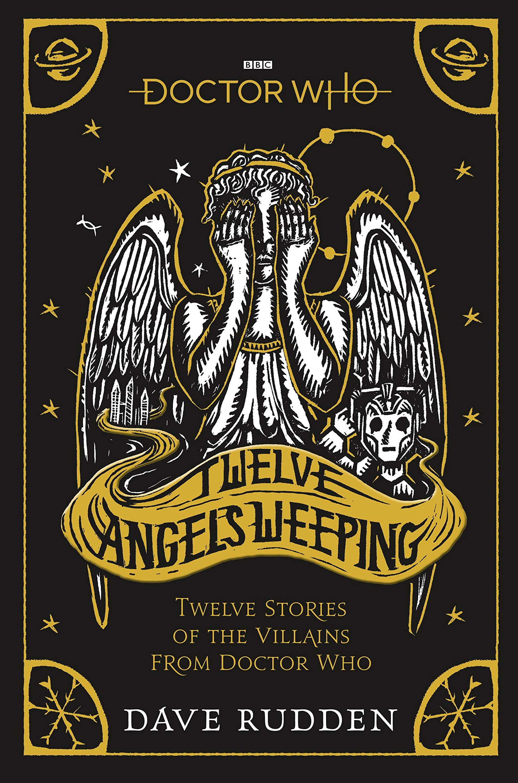 Doctor Who: Twelve Angels Weeping: Twelve tales of the villains from Doctor Who