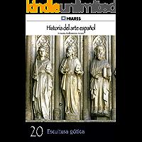 Escultura gótica (Historia del Arte Español nº 20)
