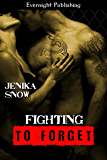 Fighting to Forget (The Fighters of Absinthe Book 4)