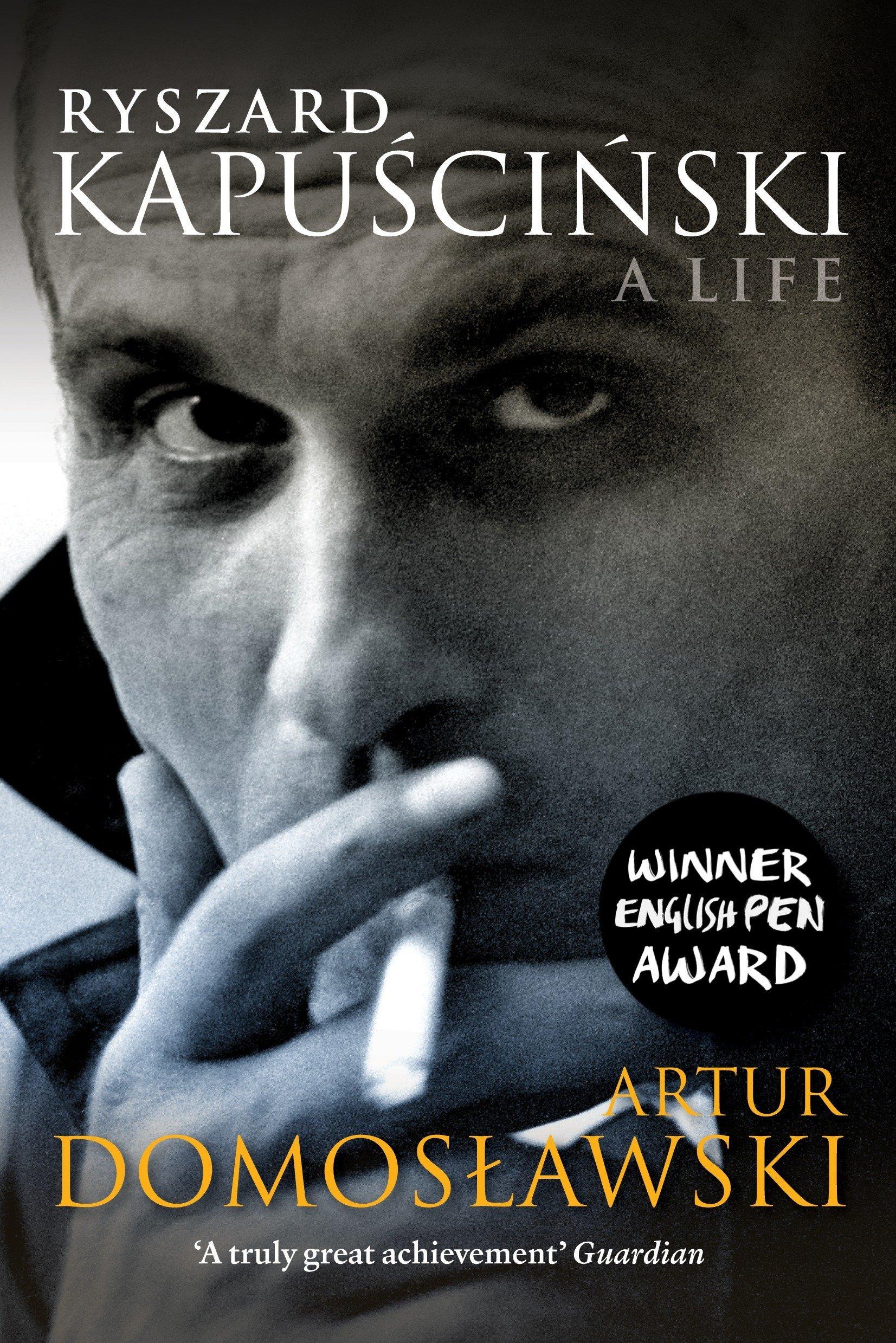 Read Online Ryszard Kapuscinski: A Life pdf
