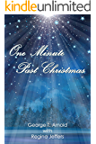 One Minute Past Christmas: An Appalachian Christmas Short Story