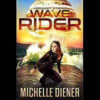 Wave Rider (Verdant String Book 5)