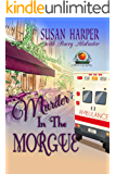 Murder in the Morgue: A Senoia Cozy Mystery