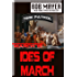 Ides of March: Time Patrol