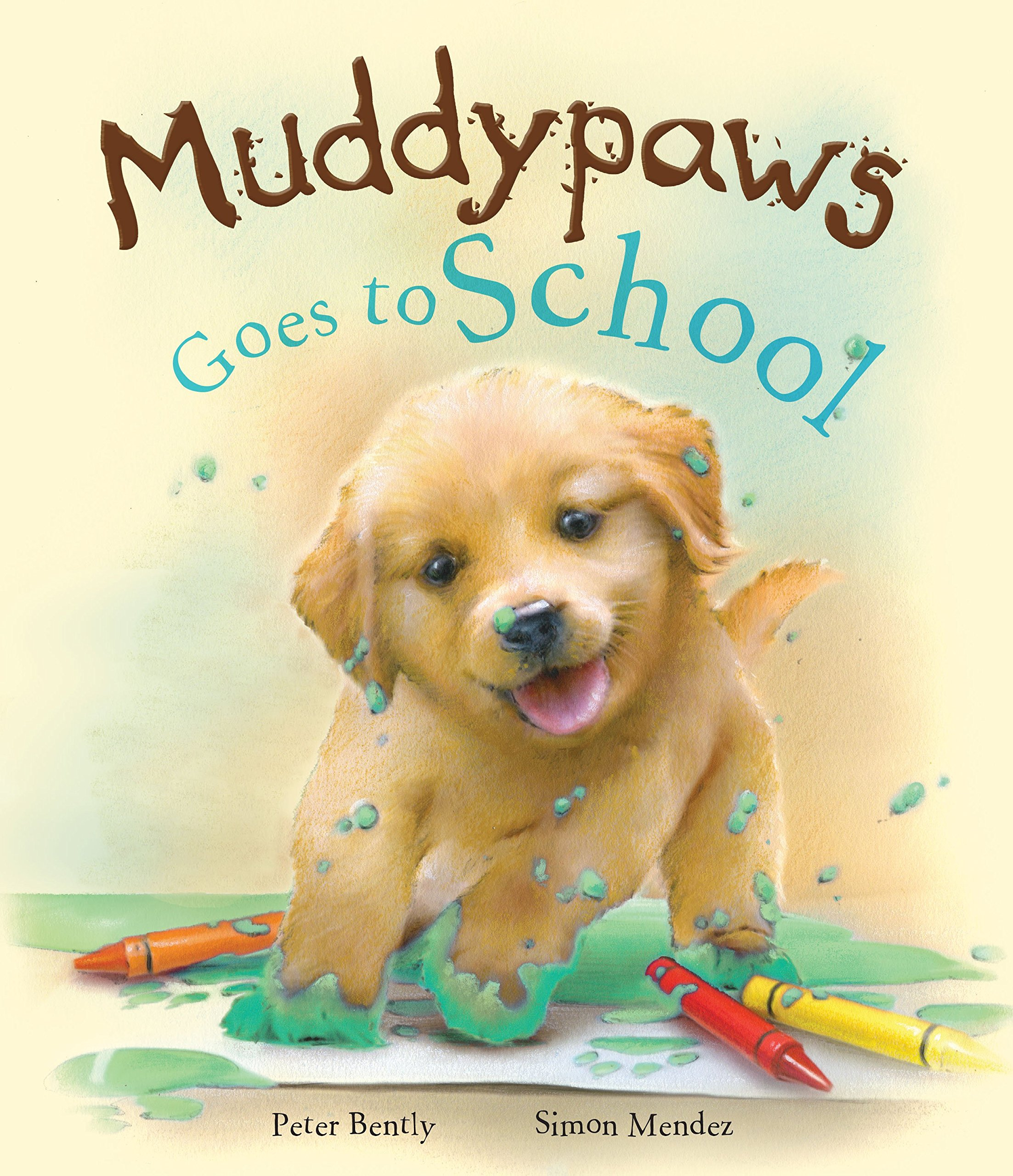 Read Online Muddypaws Goes to School pdf epub