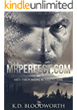 MrPerfect.com: Her Only Hope is to Escape